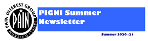 We hope you enjoy reading the Summer edition of the PIGNI Newsletter. Please let us know if you have something that you would like to contribute.